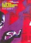 A Tribo Dos Sonhos Cruzados - Nuno Artur Silva, António Jorge Gonçalves