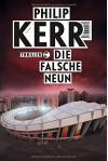Scott Manson / Die falsche Neun: Thriller - Philip Kerr, Hannes Meyer, Simone Jakob