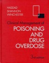 Clinical Management Of Poisoning And Drug Overdose - Lester M. Haddad