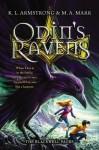 Odin's Ravens - K.L. Armstrong