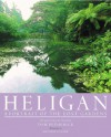 Heligan: A Portrait of the Lost Gardens - Tom Petherick, Melanie Eclare