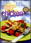 Healthy Eating: Chicken (Cole's Home Library Cookbooks) - Cole's Home Library