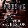 Holding On - A.C. Bextor
