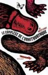 Le Complexe De L'ornithorynque - Jo Hoestlandt