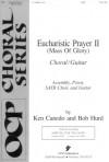 """Eucharistic Prayer II (Mass of Glory)"" (Assembly, Priest, SATB Choir, and Guitar) (9760) - Ken Canedo, Bob Hurd"