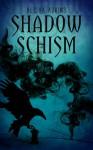 Shadow Schism - Alisha Adkins