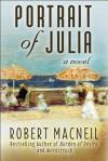 Portrait of Julia - Robert MacNeil