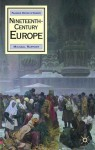 Nineteenth-Century Europe - Mike Rapport