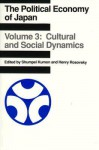 Political Economy of Japan: Cultural and Social Dynamics - Shumpei Kumon, Henry Rosovsky