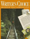 Writer's Choice: Grammar and Composition Grade 10 Student Edition - William Strong