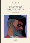 L'incendio nell'oliveto - Grazia Deledda, Luisa Mulas