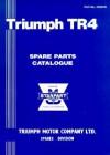 Triumph TR4 Spare Parts Catalogue: 1961-1964 - British Leyland Motors