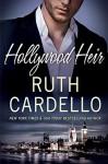 Hollywood Heir - Ruth Cardello