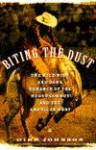Biting the Dust - Dirk Johnson
