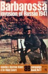 Barbarossa: Invasion of Russia, 1941 (Illustrated History of World War II Campaign Book #11) - John Keegan