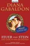 Feuer Und Stein: Eine Liebe In Den Highlands - Diana Gabaldon, Barbara Schnell
