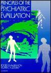 Principles of the Psychiatric Evaluation - Stuart C. Yudofsky