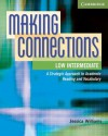 Making Connections, Low Intermediate: A Strategic Approach to Academic Reading and Vocabulary - Jessica Williams, Daphne Mackey