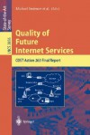 Quality Of Future Internet Services: Cost Action 263 Final Report (Lecture Notes In Computer Science) - Michael Smirnov