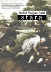 Stara - Rafał Wojasiński