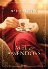 Mel e Amêndoas - Maha Akhtar