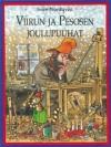 Viirun ja Pesosen joulupuuhat - Sven Nordqvist, Kaija Pakkanen