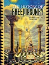 The History of Freemasonry: Its Legendary Origins (Dover Occult) - Albert Gallatin Mackey