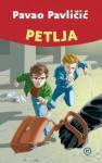 Petlja - Pavao Pavličić