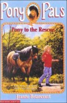 Pony to the Rescue - Jeanne Betancourt