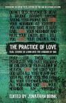 The Practice of Love: Real Stories of Living Into the Kingdom of God - Jonathan Brink, David E. Fitch, Nathan Colquhoun