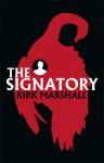 The Signatory - Kirk Marshall