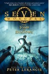Seven Wonders Book 3: The Tomb of Shadows - Peter Lerangis, Torstein Norstrand