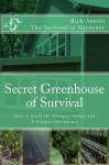 Secret Greenhouse of Survival (Secret Garden of Survival) - rick austin