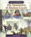 The Assassination of Abraham Lincoln - Michael Burgan