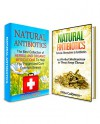 Natural Antibiotic Box Set: 25 Herbal Medications to Treat Strep Throat. The Best Collection of Natural Alternatives to Antibiotics (Natural Antibiotics ... antibiotics books, natural alternatives) - Olivia Green, Nita Calderon