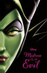 Mistress of All Evil: A Tale of the Dark Fairy - Serena Valentino