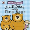 Touch And Feel Fairy Tales: Goldilocks And The Three Bears (Ladybird Tales) - Ronne Randall