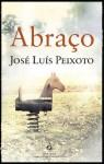 Abraço - José Luís Peixoto