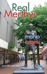 Real Merthyr - Mario Basini, Peter Finch