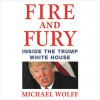 Fire and Fury - Michael Wolff, Michael Wolff, Holter Graham, Brown Book Group Little
