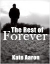 The Rest of Forever - Kate Aaron