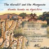 The Hornbill and the Mongoose - David Read, Birgit Hendry, Michael Mmbuji