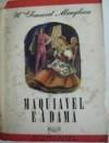 Maquiavel e a Dama - Erico Verissimo, W. Somerset Maugham