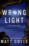 Wrong Light - Matt Coyle