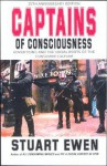 Captains Of Consciousness Advertising And The Social Roots Of The Consumer Culture - Stuart Ewen