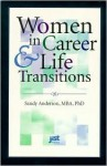 Women in Career and Life Transitions - Sandy Anderson