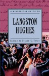 A Historical Guide to Langston Hughes - Steven C. Tracy