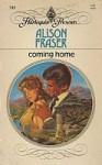 Coming Home (Harlequin Presents, #745) - Alison Fraser