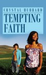 Tempting Faith (Indigo Love Spectrum) - Crystal Hubbard