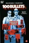 100 Bullets, Tome 4 : Dos rond pour le daron - Brian Azzarello